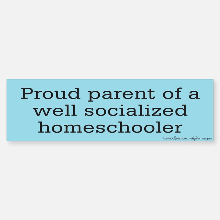 Proud parent of a Homeschooler Bumper Bumper Bumper Sticker
