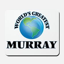 World's Greatest Murray Mousepad