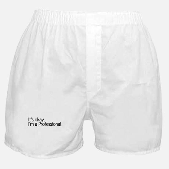 I'm a Professional Boxer Shorts