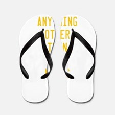 Anything Other Than Yes Means No Flip Flops