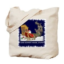 Schmidt House Funny Christmas Tote Bag