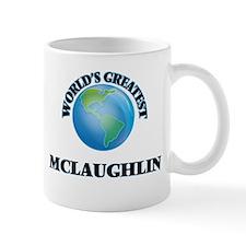 World's Greatest Mclaughlin Mugs