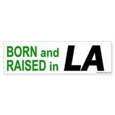 Louisiana Born Bumper Bumper Sticker