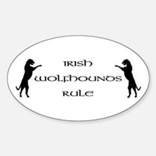 Irish Wolfhounds Rule Oval Decal