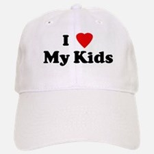I Love My Kids Baseball Baseball Cap