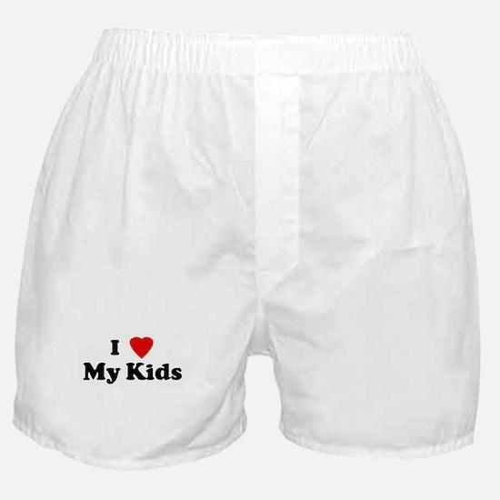 I Love My Kids Boxer Shorts