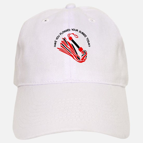 Have You flogged a Subbie Tod Baseball Baseball Cap