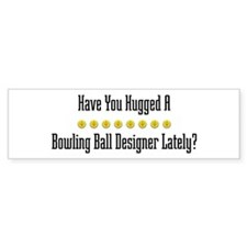 Hugged Bowling Ball Designer Bumper Bumper Sticker