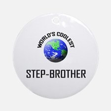 World's Coolest STEP-BROTHER Ornament (Round)