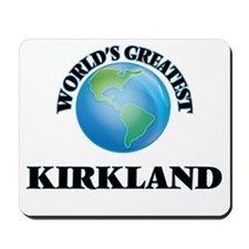 World's Greatest Kirkland Mousepad