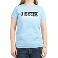 """""""I Suck"""" T-Shirt"""