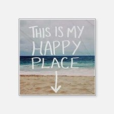 "This Is My Happy Place Square Sticker 3"" x 3"""