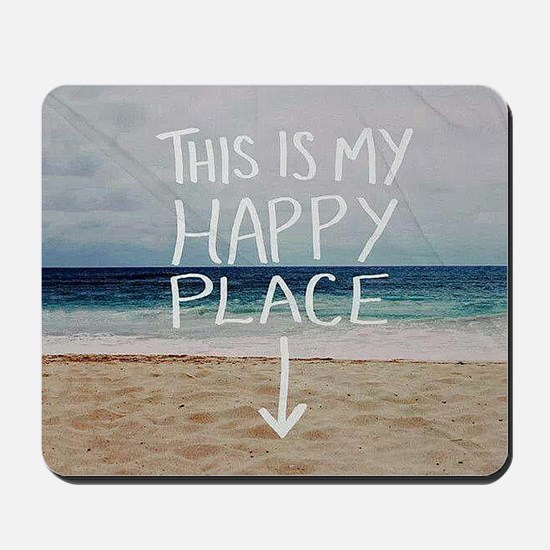 This Is My Happy Place Mousepad