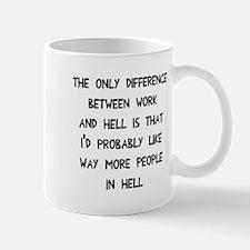 Like more people in hell Mug