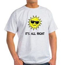 It's all right T-Shirt