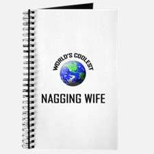 World's Coolest NAGGING WIFE Journal