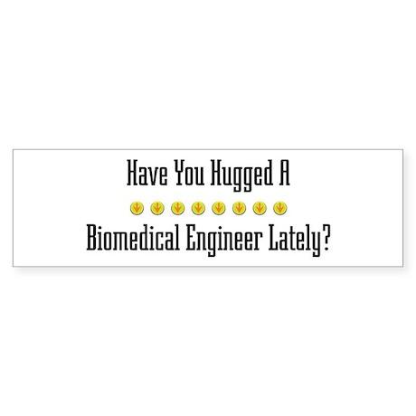Hugged Biomedical Engineer Bumper Sticker