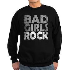 BAD GIRLS ROCK WHITE Sweatshirt