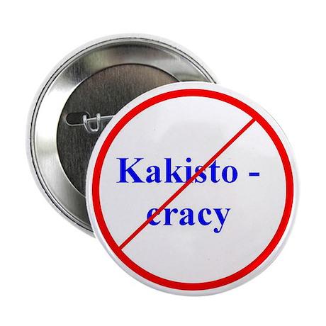 "Kakistocracy 2.25"" Button (100 pack)"