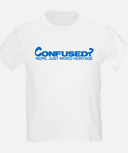 Confused? Nope, Just Mixed He T-Shirt