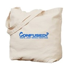 Confused? Nope, Just Mixed He Tote Bag
