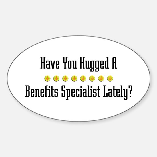 Hugged Benefits Specialist Oval Decal