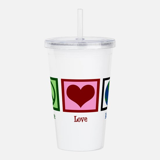 Peace Love Earth Acrylic Double-wall Tumbler
