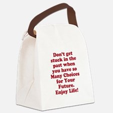 Don't Get Stuck Canvas Lunch Bag