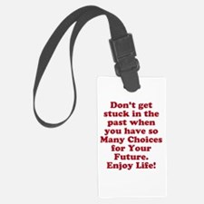 Don't Get Stuck Luggage Tag