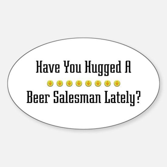 Hugged Beer Salesman Oval Decal