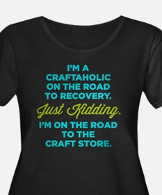 I'm A Craftaholic On The Road To Recovery Plus Siz