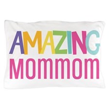 Amazing Mommom Pillow Case