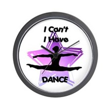I Can't I have Dance Wall Clock