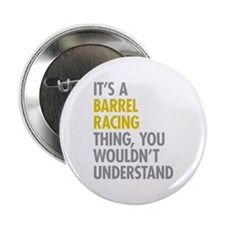 "Barrel Racing Thing 2.25"" Button"