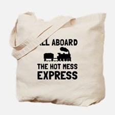 Hot Mess Express Tote Bag