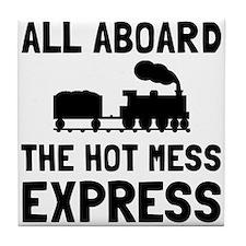 Hot Mess Express Tile Coaster