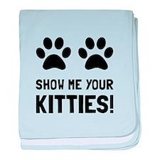 Show Me Your Kitties baby blanket