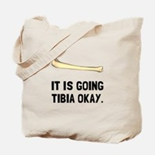 Tibia Okay Tote Bag