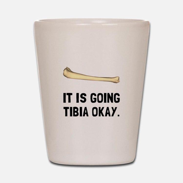 Tibia Okay Shot Glass