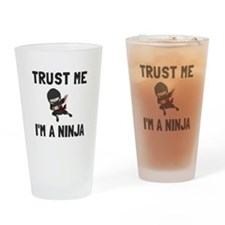 Trust Me Ninja Drinking Glass