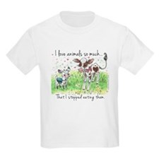 I love animals so much... T-Shirt