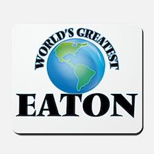 World's Greatest Eaton Mousepad