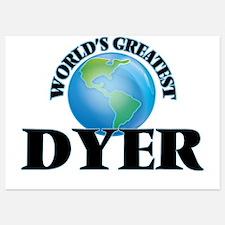 World's Greatest Dyer Invitations