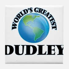 World's Greatest Dudley Tile Coaster