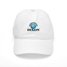 World's Greatest Dixon Baseball Cap