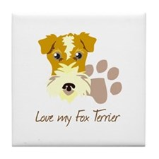 Love my Fox Terrier Tile Coaster