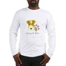 Love my Fox Terrier Long Sleeve T-Shirt