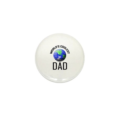 World's Coolest DAD Mini Button (10 pack)