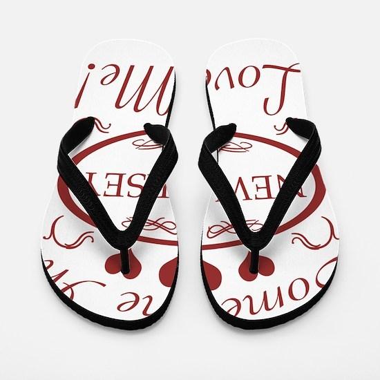 Somebody In New Jersey Loves Me Flip Flops