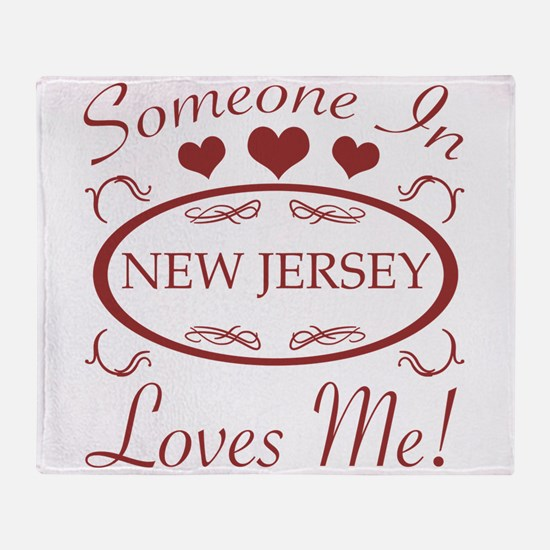 Somebody In New Jersey Loves Me Throw Blanket